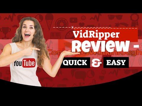 VidRipper Review - VidRipper Complete Guide And Walk Through