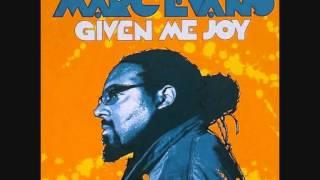 Marc Evans - Given Me Joy (Muthafunkaz 12 Inch Remix)