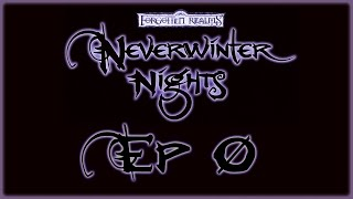 Neverwinter Nights Diamond - Campaign Ep 0 - Character Creation