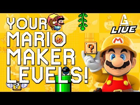 YOUR Mario Maker Levels LIVE
