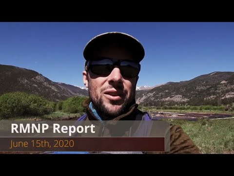 Rocky Mountain National Park Video Fishing Report