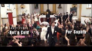 Hot'n Cold Remake 2019 - Sophia XV años - Katy Perry