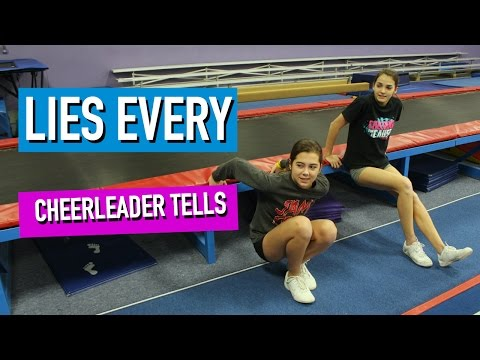 Things Every Cheerleader Lies About!