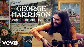 George Harrison - Run Of The Mill (Take 36)