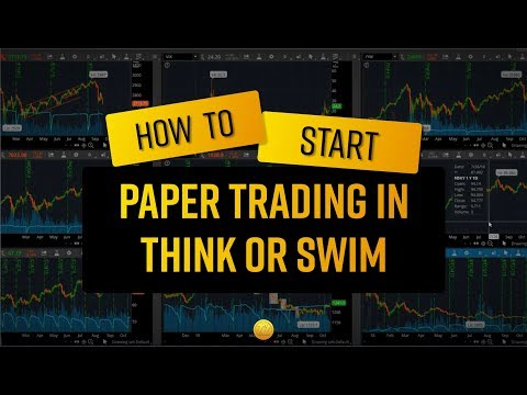 How to Start Paper Trading (IN THINK OR SWIM)