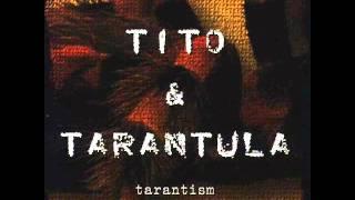 Tito and Tarantula - Strange Face Of Love ⓛⓨⓡⓘⓒⓢ