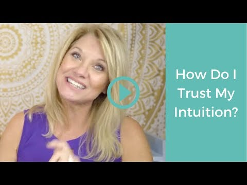 How Do I Trust My Intuition: 5 Easy Steps