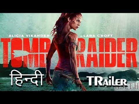 Tomb Raider 2018 Trailer In Hindi 2 Youtube