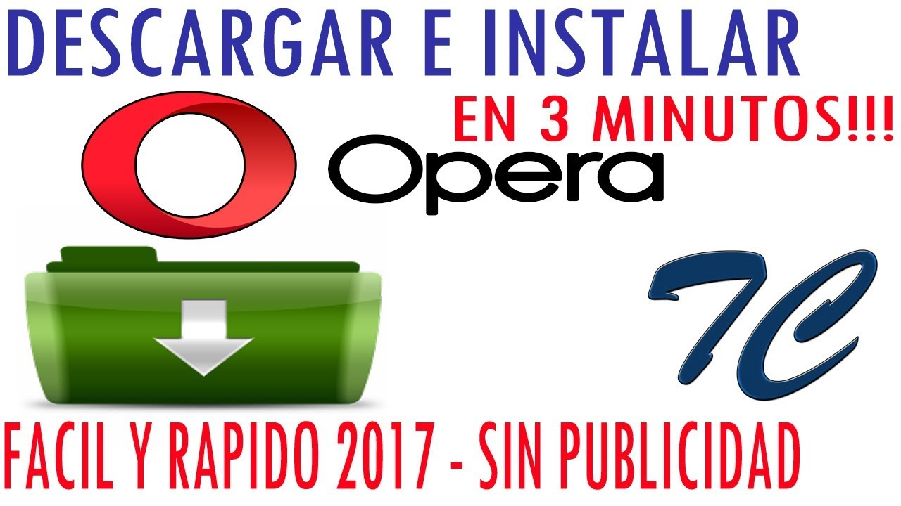 Descargar OPERA 2019 Windows xp, 7, 8, 10 [TODAS LAS ...