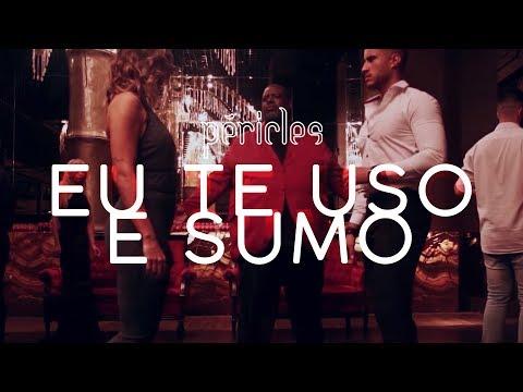 Péricles - Eu Te Uso e Sumo (Videoclipe Oficial) | CD Deserto da Ilusão