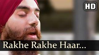 Rakhe Rakhan Haar - Veer Manjot SIngh