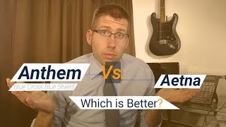 Anthem Blue Cross Blue Shield Vs. Aetna: Who is Better?