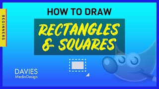 How to Draw a Rectąngle and Square in GIMP