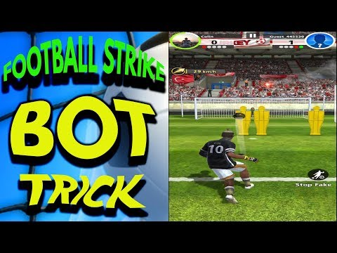 FOOTBALL STRIKE BOT TRICK (TURKEY 100,000 GAMES)