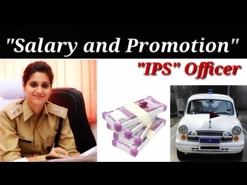 IPS Officer Salary And Promotion...Full Detail.. Best Information...👌👌👌