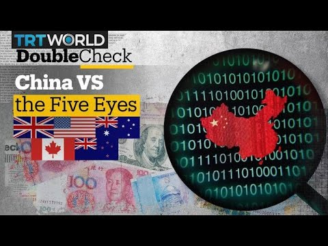 Who Are the 'Five Eyes' and Why Are They Focusing on China?
