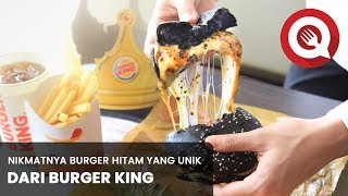 Nikmatnya Burger Hitam yang Unik dari Burger King!