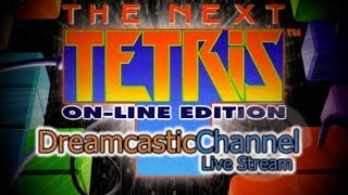 The Next Tetris | Dreamcast Online Multiplayer | Live Stream | 12/2/2018