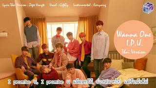 [Thai Ver.] Wanna One - 약속해요 (I.P.U.) ขอสัญญา l Cover by GiftZy