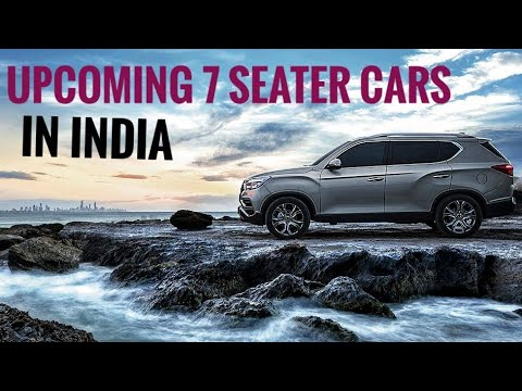 Upcoming 7 Seater Cars In India 2018 Launch Details