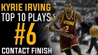 Kyrie Irving Contact Finish: Top 10 Plays #6 | Basketball Moves How to