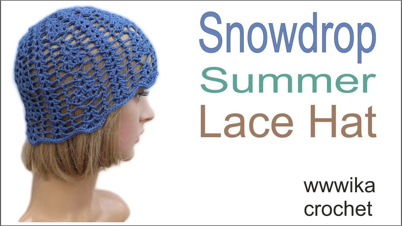 68ab3511ac0 How to Crochet Lace Hat For Summer Snowdrop Summer Lace Hat Free pattern