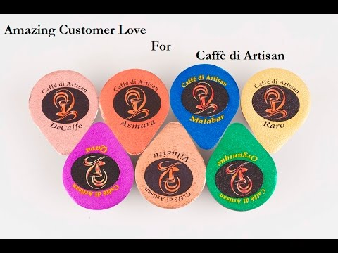 Amazing Consumer Love For Caffè di Artisan, from across the World
