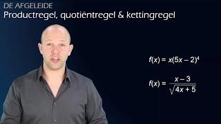 De afgeleide - Kettingregel, quotiëntregel en productregel (vwo B) - WiskundeAcademie