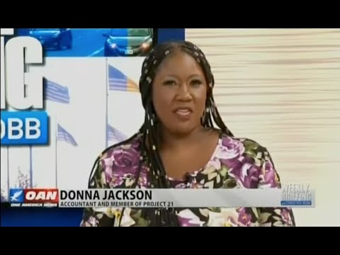 When Someone Says There's No Fraud, There's Fraud! Says Project 21's Donna Jackson