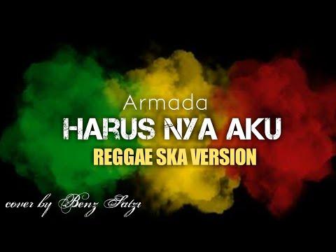 armada---harusnya-aku-cover-reggae-ska-version