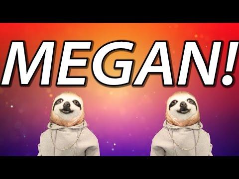 HAPPY BIRTHDAY MEGAN! - SLOTH HAPPY BIRTHDAY RAP