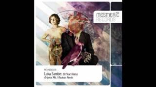 Luka Sambe - 30 Year Hiatus (Rodean Remix) [Mesmeric Records]