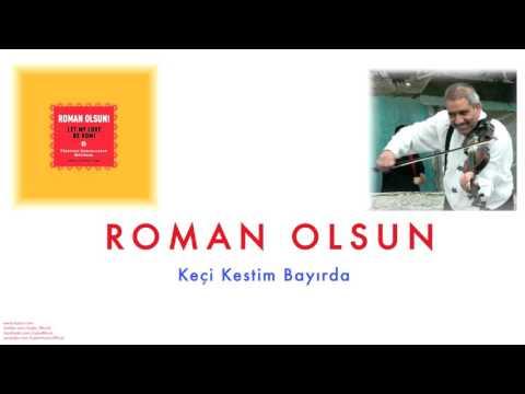 Ramazan Arabacıoğlu & Yıldıray Üründülcü - Keçi Kestim Bayırda [ Roman Olsun © 2008 Kalan Müzik ]