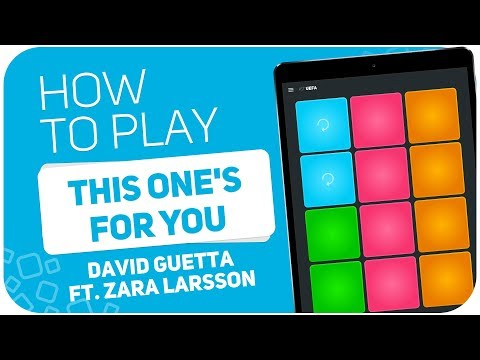 How to play: THIS ONE'S FOR YOU (David Guetta ft. Zara Larsson) - SUPER PADS - Kit UEFA