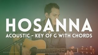 Repeat youtube video Hosanna - Hillsong - acoustic cover in G with chords