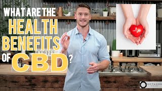 What are the Health Benefits of CBD? Why Everyone Should Be Using CBD Oil - Thomas Delauer