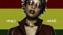 Mary J. Blige - Family Affair (reggae version by Reggaesta)