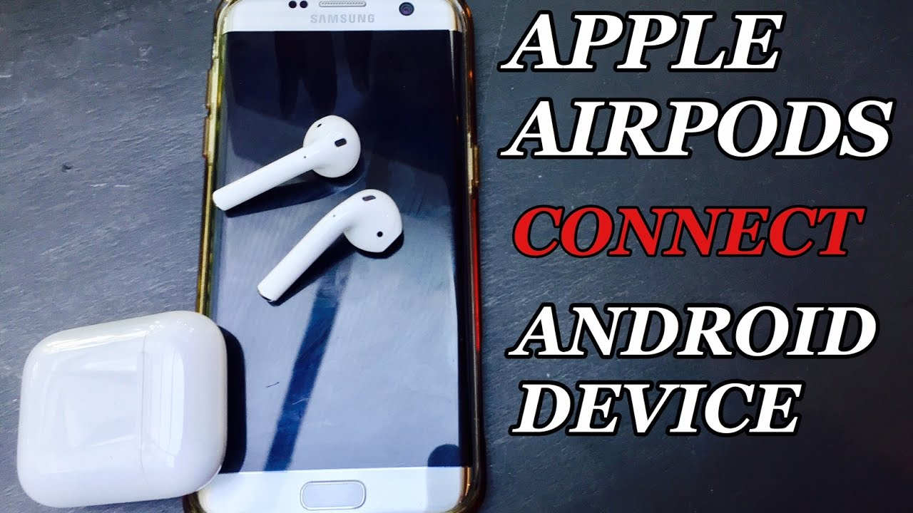Can we connect apple airpods with android