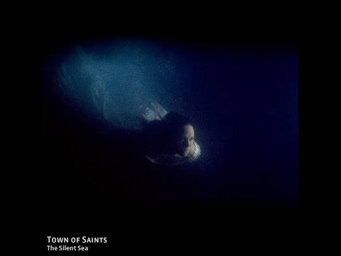 Town of Saints - The Silent Sea (ZURICH soundtrack)