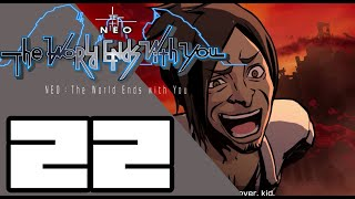 NEO: The World Ends with You -  WALKTHROUGH PLAYTHROUGH LET'S PLAY GAMEPLAY - Part 22