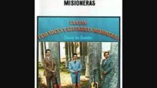 Trio Voces y Guitarras Misioneras=Seca Tu Llanto