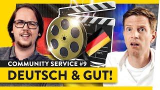 Warum deutsche Filme gut sind | Community Service