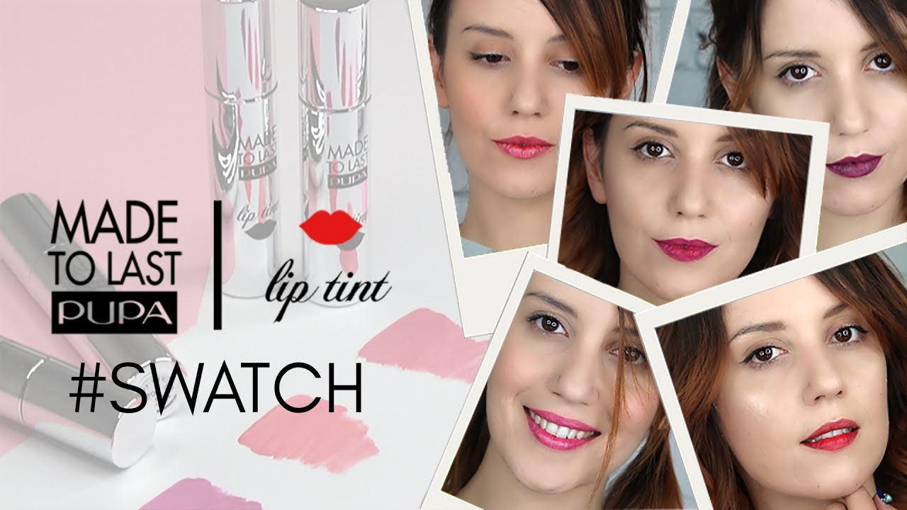 best wholesaler differently pretty nice TINTE LABBRA PUPA MILANO | SWATCH (MADE TO LAST LIP TINT)