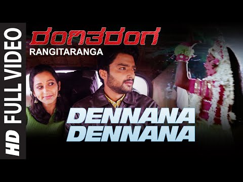 RangiTaranga Video Songs | Dennana Dennana Full Video Song | Nirup Bhandari,Radhika Chetan,Avantika