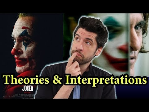Joker: Theories & Interpretations (My Thoughts)