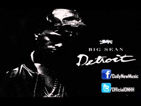 Big Sean - Do What I Gotta Do (Feat. Tyga)