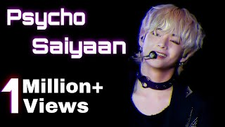 "Psycho Saiyaan ft ""KIM TAEHYUNG""    btsxbollywood FMV"