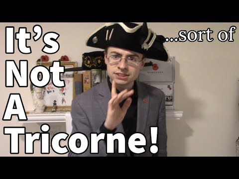 What Is A Tricorne/Cocked Hat?