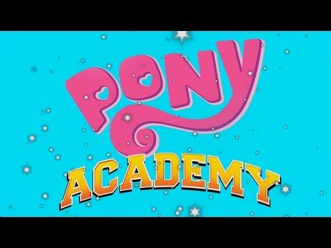 Pony Academy (My Little Pony Parody of Skylanders Academy)