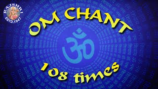 Om - 108 Times Chanting By Brahmins - Meditation Chant - Peaceful Mantra